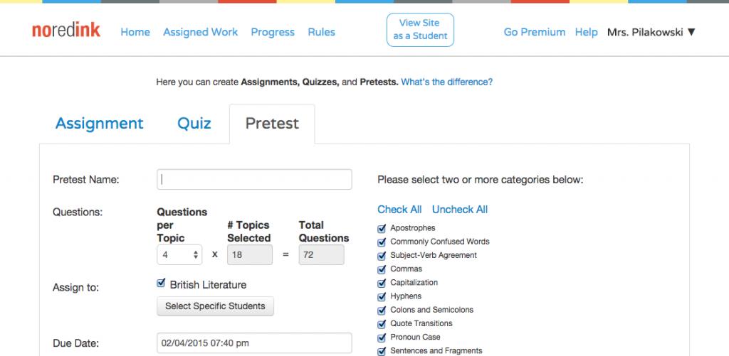 Create Pretest   NoRedInkNoRedInk  Teacher