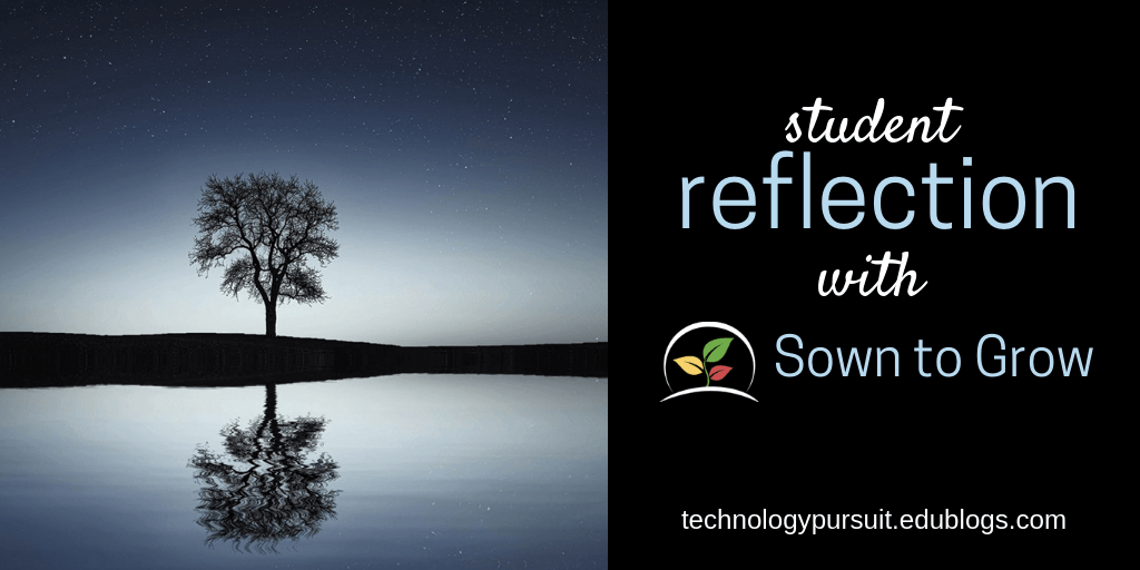 Student Reflection with Sown To Grow